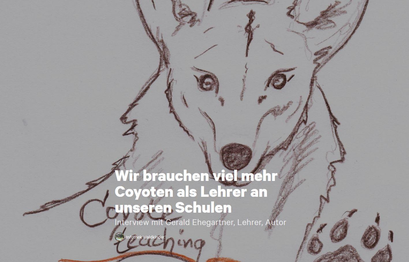 Waldkinder Beitrag zu Gerald Ehegartner's Bestseller Kopfsprung ins Herz - Mehr Coyoten als Lehrer